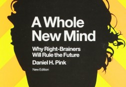 A Whole New Mind – Daniel H. Pink